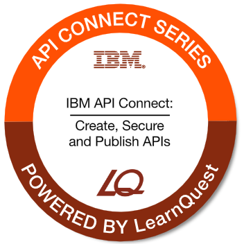 LearnQuest IBM API Connect: Create, Secure, and Publish APIs