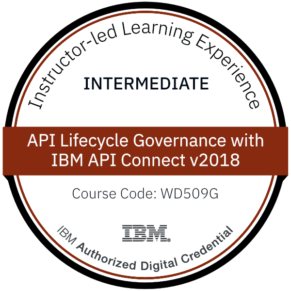 API Lifecycle Governance with IBM API Connect v2018 - Code: WD509G