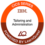 LearnQuest IBM CICS Systems Tailoring and Administration