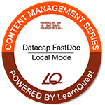 LearnQuest IBM Datacap: FastDoc Local Mode
