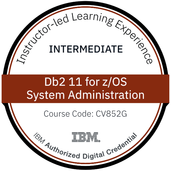 Db2 11 for z/OS System Administration - Code: CV852G