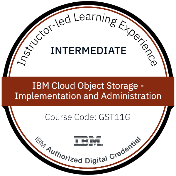 IBM Cloud Object Storage - Implementation and Administration - Code: GST11G