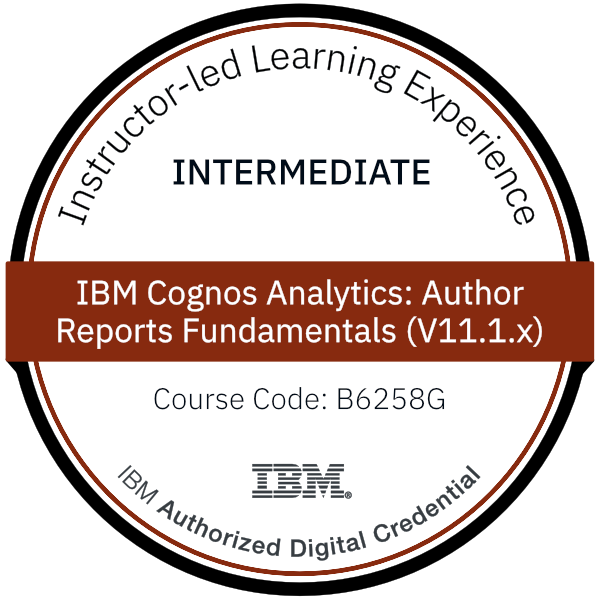 IBM Cognos Analytics: Author Reports Fundamentals (V11.1.x) - Code: B6258G