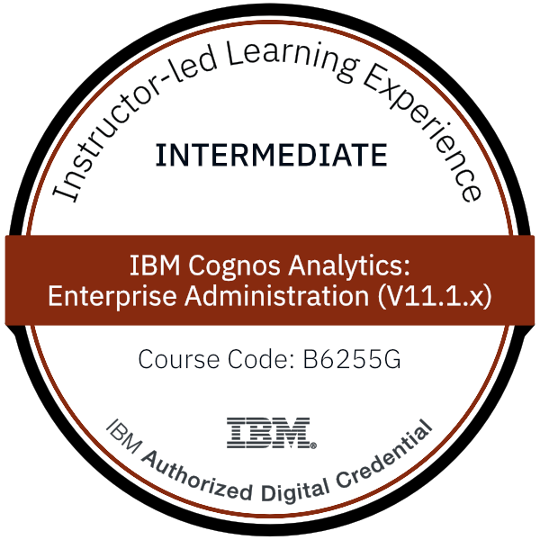 IBM Cognos Analytics: Enterprise Administration (V11.1.x) - Code: B6255G