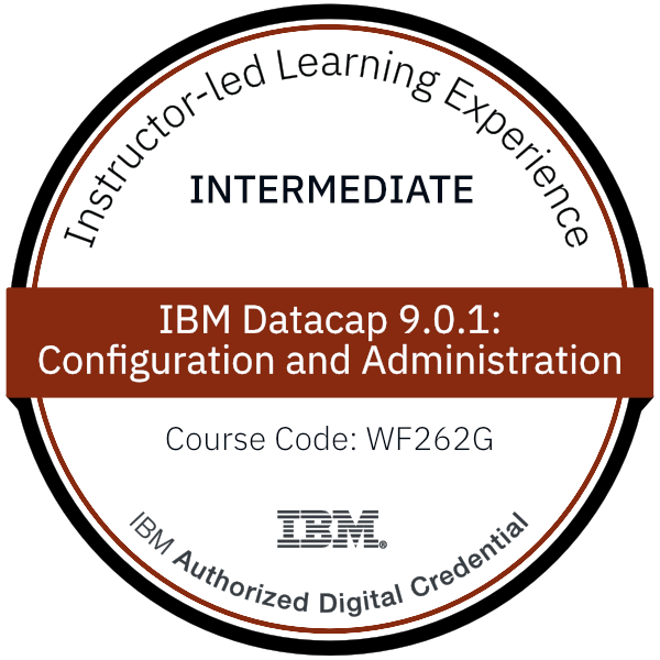 IBM Datacap 9.0.1: Configuration and Administration - Code: WF262G
