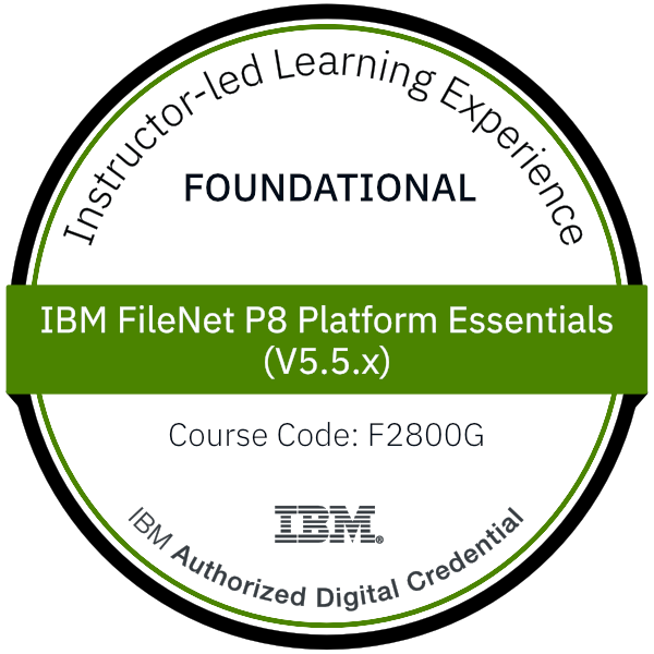 IBM FileNet P8 Platform Essentials (V5.5.x) - Code: F2800G
