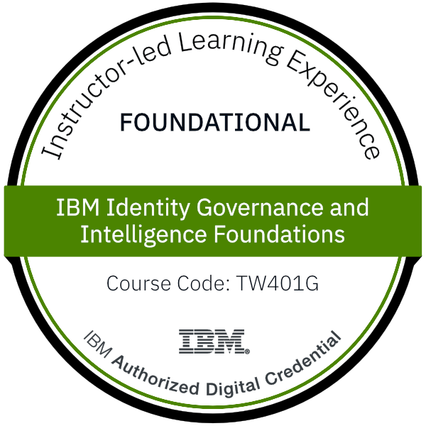 IBM Identity Governance and Intelligence Foundations - Code: TW401G