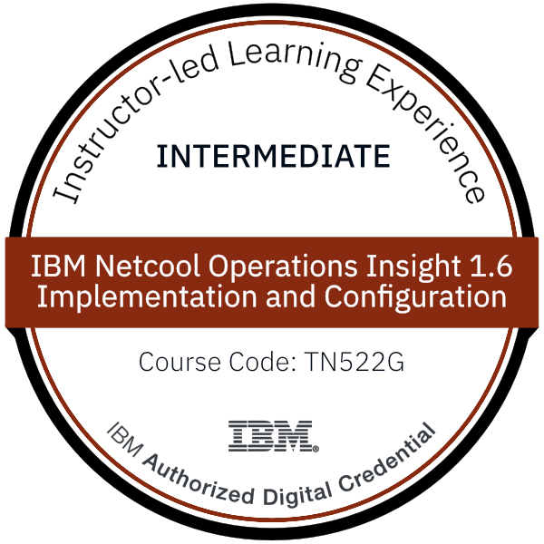 IBM Netcool Operations Insight 1.6 - Implementation and Configuration - Code: TN522G