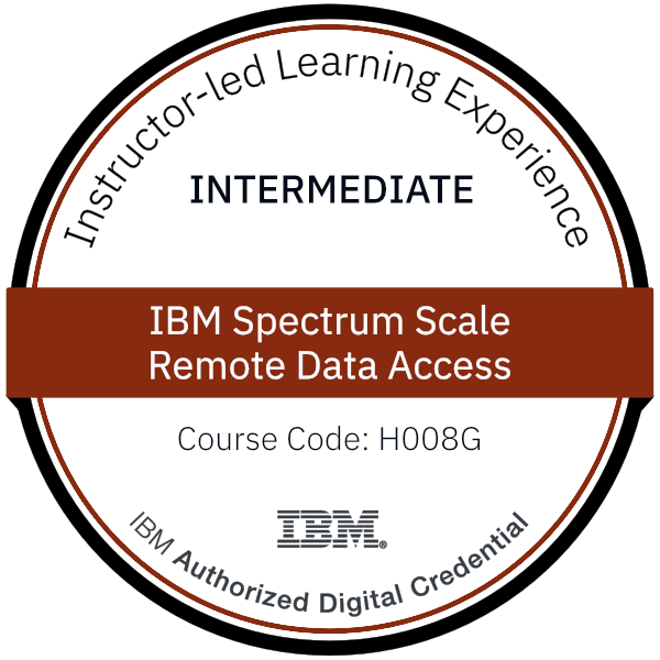 IBM Spectrum Scale - Remote Data Access - Code: H008G