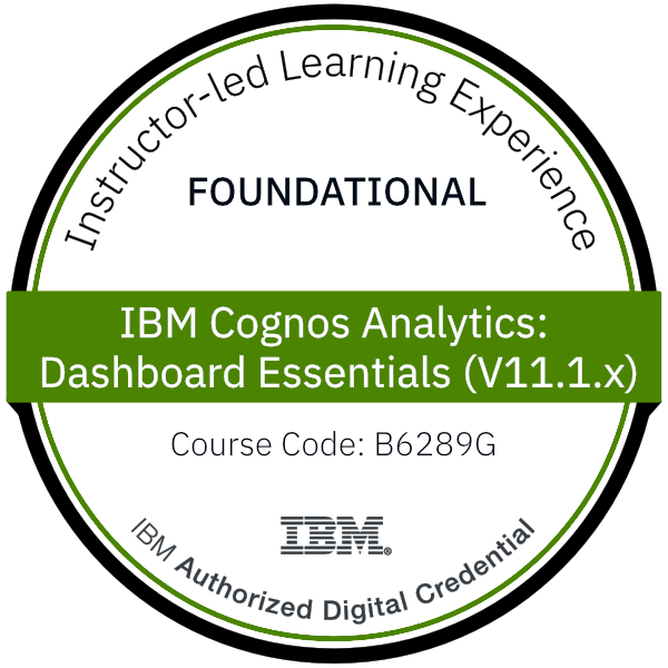 IBM Cognos Analytics: Dashboard Essentials (V11.1.x) - Code: B6289G