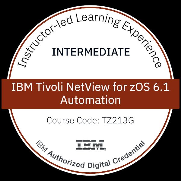IBM Tivoli NetView for zOS 6.1 Automation - Code: TZ213G