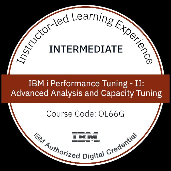 IBM i Performance Tuning - II: Advanced Analysis and Capacity Tuning - Code: OL66G