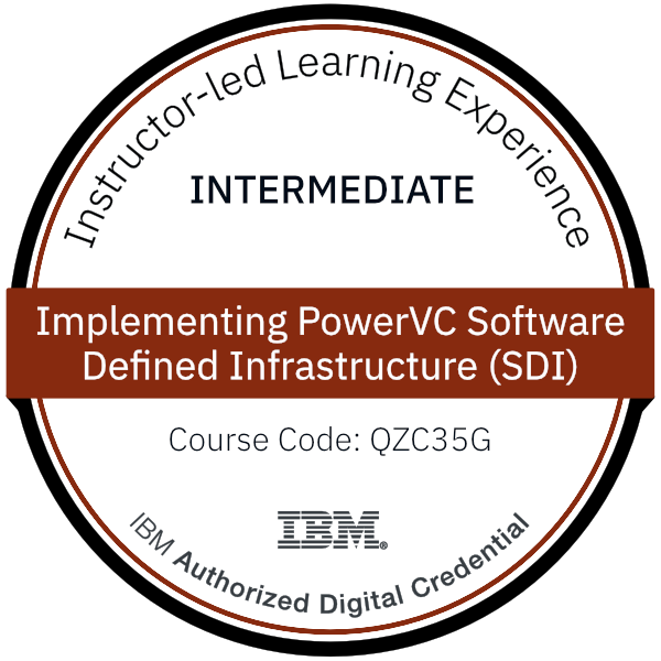 Implementing PowerVC Software Defined Infrastructure (SDI) - Code: QZC35G