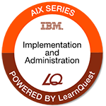 LearnQuest Power Systems for AIX II AIX Implementation and Administration