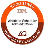 LearnQuest IBM Tivoli Workload Scheduler Operations and Scheduling