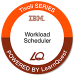 LearnQuest IBM Tivoli Workload Scheduler for z/OS Scheduling and Operations