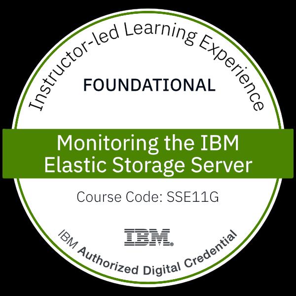 Monitoring the IBM Elastic Storage Server - Code: SSE11G