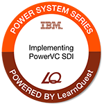 LearnQuest IBM Implementing PowerVC Software Defined Infrastructure (SDI)