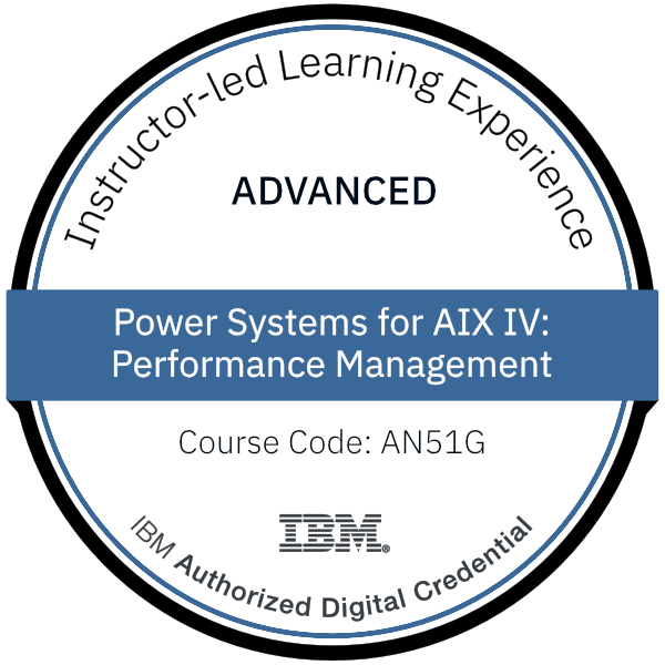 Power Systems for AIX IV: Performance Management - Code: AN51G