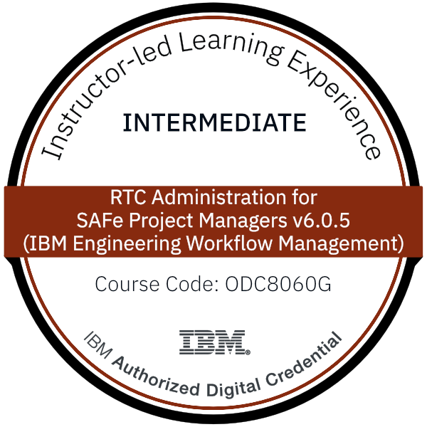 RTC Administration for SAFe Project Managers v6.0.5 (IBM Engineering Workflow Management) - Code: ODC8060G
