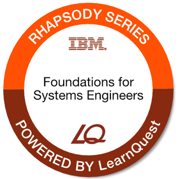 LearnQuest IBM Rational Rhapsody Foundations for Systems Engineers