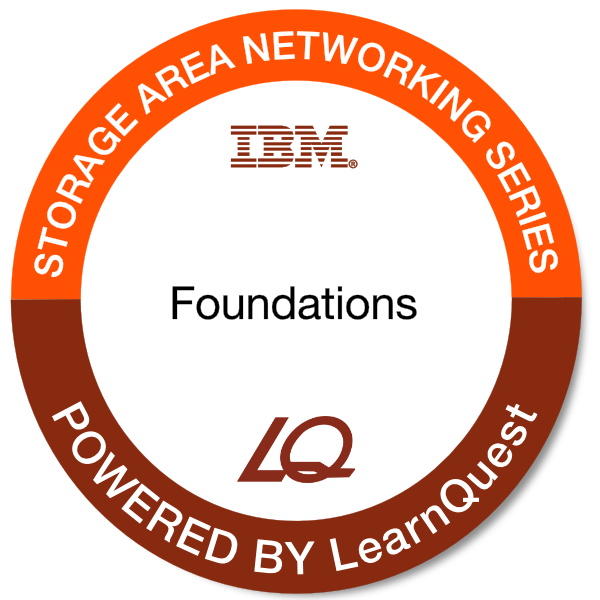 LearnQuest IBM Storage Area Networking Foundations