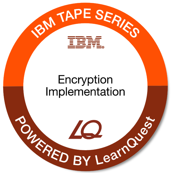 LearnQuest IBM Tape Encryption Implementation