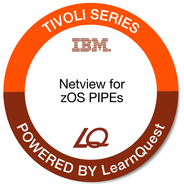 LearnQuest IBM Tivoli NetView for z/OS PIPEs