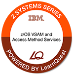 LearnQuest IBM z/OS VSAM and Access Method Services