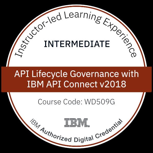 API Lifecycle Governance with IBM API Connect v2018 - Code: WD509G
