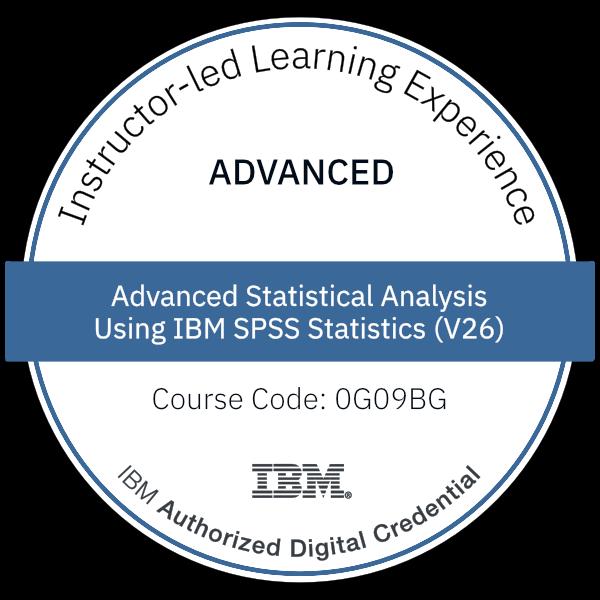 Advanced Statistical Analysis Using IBM SPSS Statistics (V26) - Code: 0G09BG