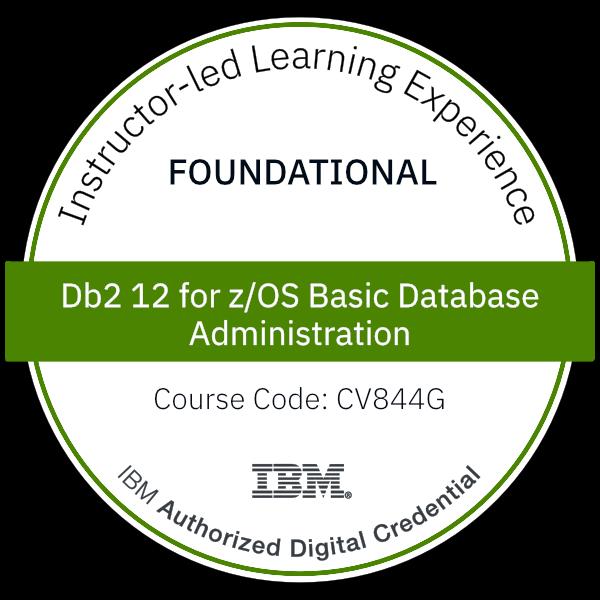 Db2 12 for z/OS Basic Database Administration - Code: CV844G