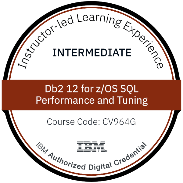 Db2 12 for z/OS SQL Performance and Tuning - Code: CV964G