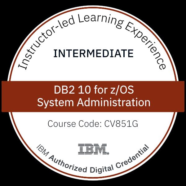 Db2 10 for z/OS System Administration - Code: CV851G