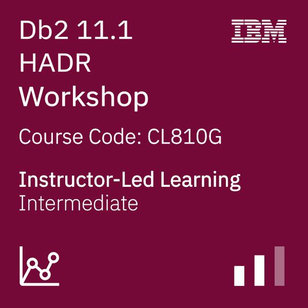 Db2 11.1 HADR Workshop - Code: CL810G