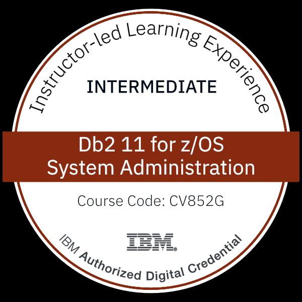 Db2 11 for z/OS System Administration - Code: CV852G