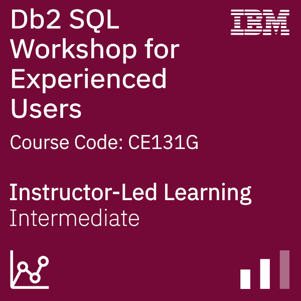 Db2 SQL Workshop for Experienced Users - Code: CE131G
