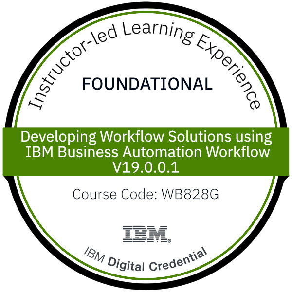Developing Workflow Solutions using IBM Business Automation Workflow V19.0.0.1 - Code: WB828G