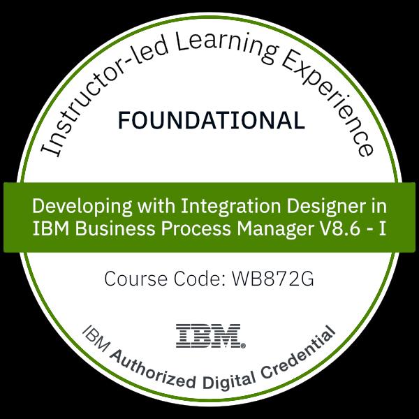 Developing with Integration Designer in IBM Business Process Manager V8.6 - I - Code: WB872G