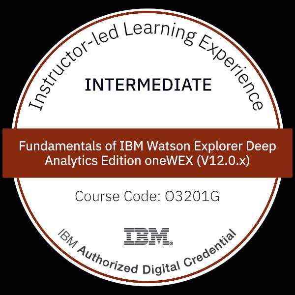 Fundamentals of IBM Watson Explorer Deep Analytics Edition oneWEX (V12.0.x) - Code: O3201G