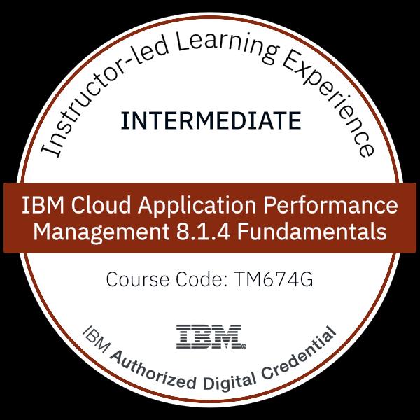 IBM Cloud Application Performance Management 8.1.4 Fundamentals - Code: TM674G