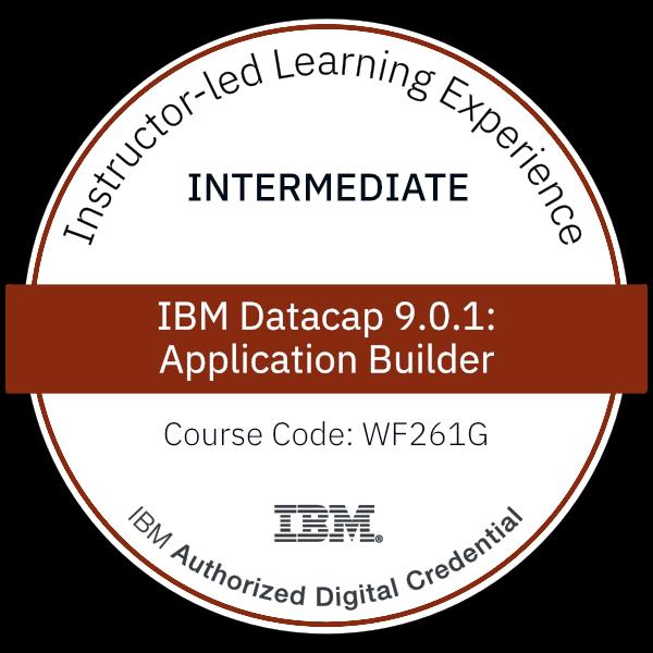 IBM Datacap 9.0.1: Application Builder - Code: WF261G