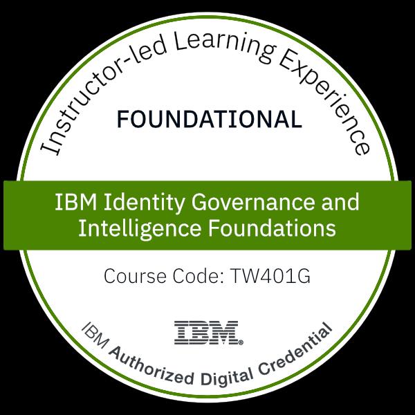IBM Identity Governance and Intelligence Foundations - Code: TW401G