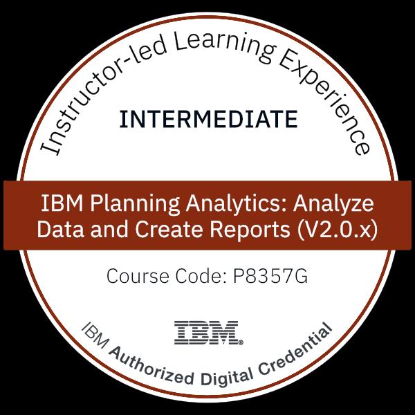 IBM Planning Analytics: Analyze Data and Create Reports (V2.0.x) - Code: P8357G