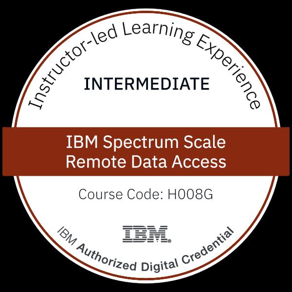 IBM Spectrum Scale - Remote Data Access - Code: H008G