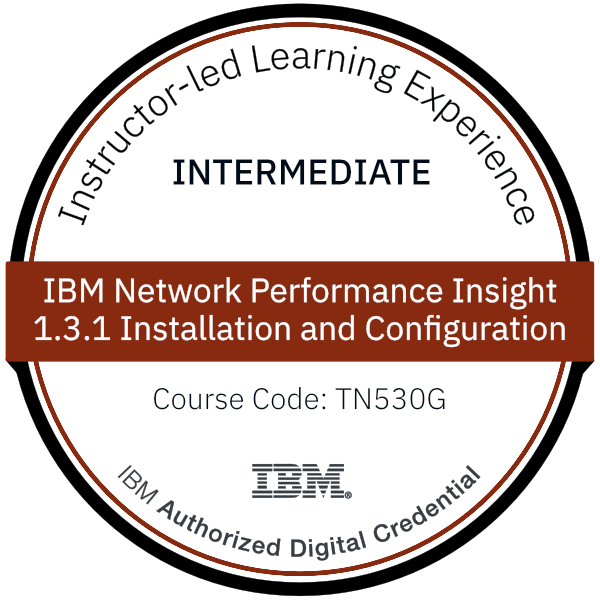 IBM Network Performance Insight 1.3.1 Installation and Configuration - Code: TN530G
