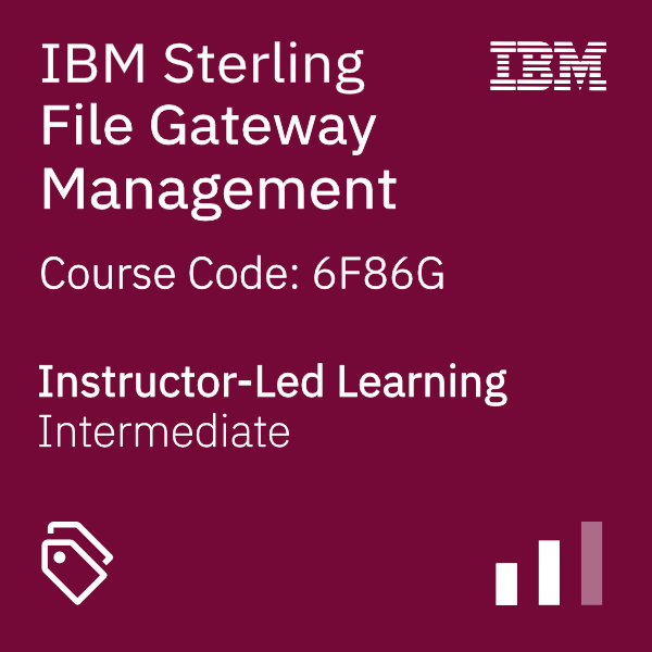 IBM Sterling File Gateway Management - Code: 6F86G