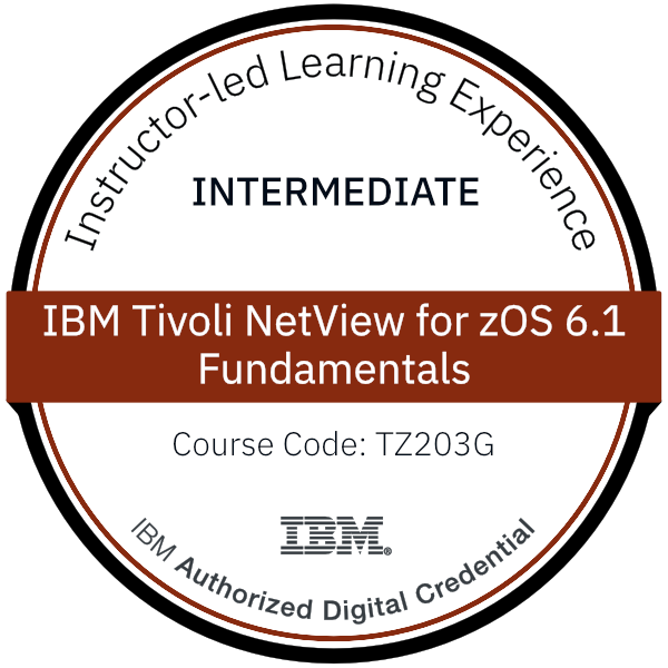 IBM Tivoli NetView for zOS 6.1 Fundamentals - Code: TZ203G