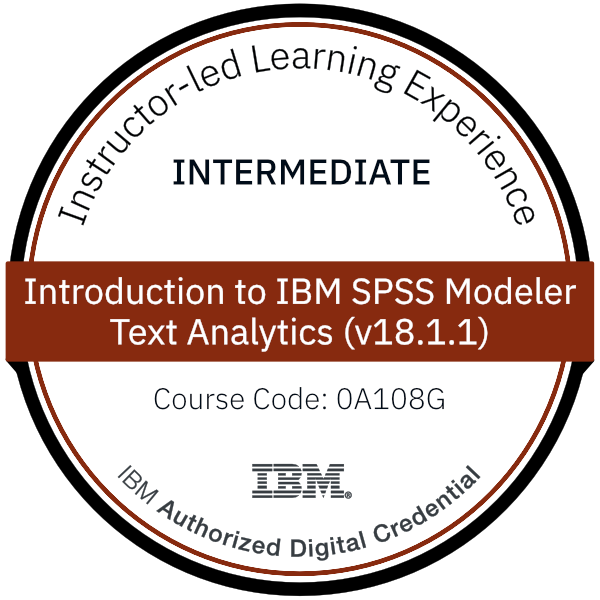 Introduction to IBM SPSS Modeler Text Analytics (v18.1.1) - Code: 0A108G