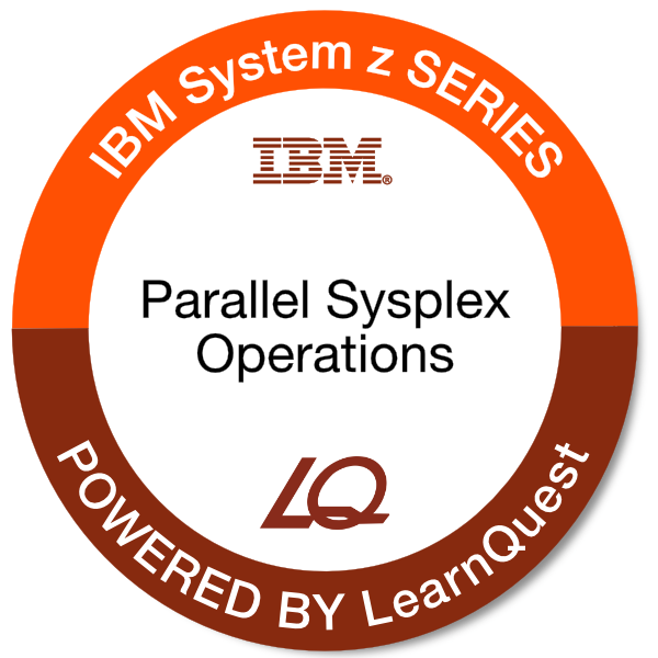 LearnQuest IBM System z Parallel Sysplex Operations